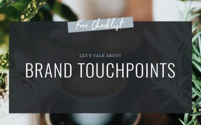 Brand Touchpoints + Free Checklist